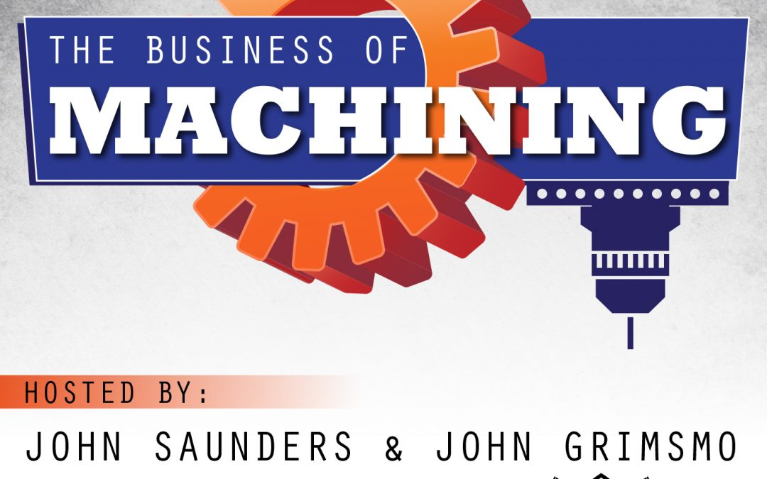 Maker Spotlight – Business of Machining