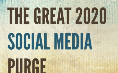 The Great 2020 Social Media Purge